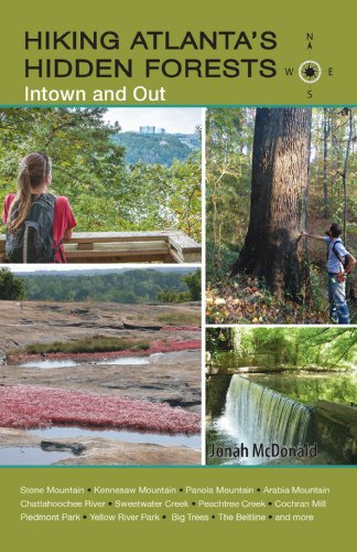 Hiking Atlanta's Hidden Forests: Intown and Out ()