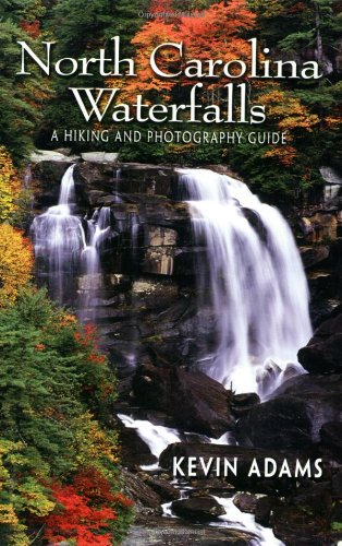 North Carolina Waterfalls: A Hiking and Photography Guide (Best Waterfall Hikes In South Carolina)
