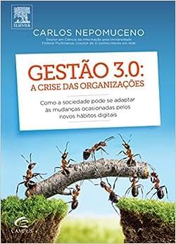 Gestão 3.0. A Crise das Organizações - 9788535272499