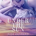 Under the Sun | Jude Ouvrard