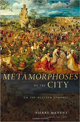Metamorphoses of the City: On the Western Dynamic