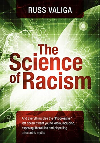 The Science of Racism: And Everything Else the
