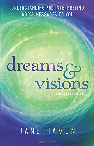 Dreams Sheet (Dreams and Visions: Understanding and Interpreting God's Messages to You)