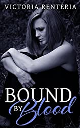 Bound By Blood (The Betrayed Series Book 2)