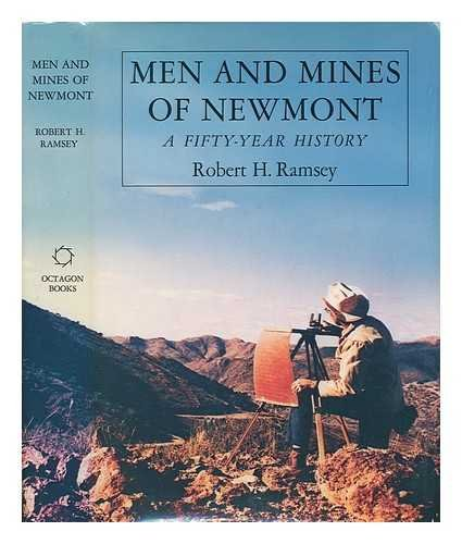 Men and Mines of Newmont,  Colorado: A Fifty Year History