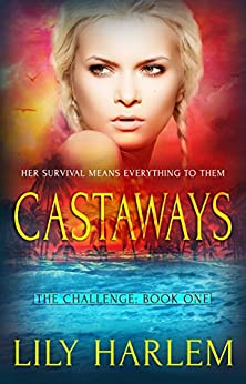 Castaways: Reverse Harem Romance (The Challenge Book 1) by [Harlem, Lily]