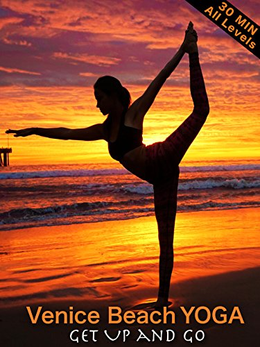 Venice Beach Yoga - Get Up & Go - All Levels (Plow Easy)
