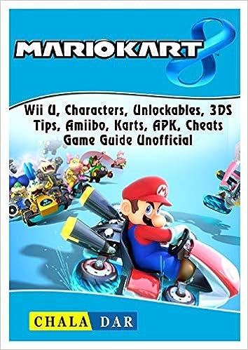 Mario Kart 8, Wii U, Characters, Unlockables, 3DS, Tips, Amiibo ...