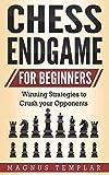 Chess Endgame for Beginners: Winning Strategies