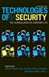 Technologies of Insecurity, , 0415464552