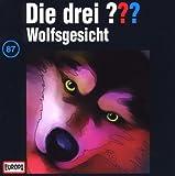 Die drei Fragezeichen - Folge 87: Wolfsgesicht