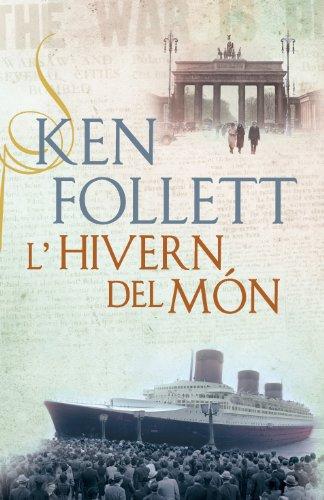 Descargar Libro L'hivern Del Món Ken Follett