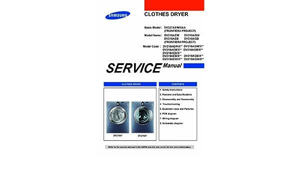 samsung dv219aew xaa service manua dv218aew xaa service manual rh amazon com Wiring Schematic Symbols Outlet Wiring Schematic
