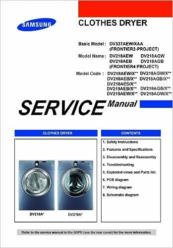 Samsung Dv219aew Xaa Service Manua Dv218aew Xaa Service Manual Dv219aeb Xaa Service Manual Samsung Amazon Com Books