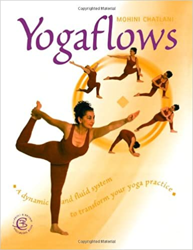 Yogaflows : A Totally Unique, Dynamic and Fluid System to ...
