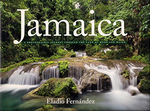 Jamaica: A Photographic Journey Through the Land of Wood and Water
