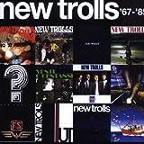 New Trolls : 67-85