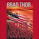 Path of the Assassin: A Thriller   Brad Thor