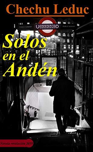 Solos en el Andén (Donovan en el filo.) (Spanish Edition ...