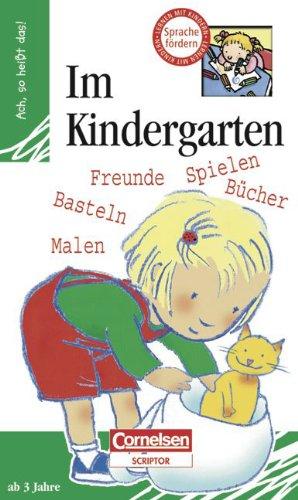 Ach, so heißt das!: Im Kindergarten: Lern-Bilderbuch mit 14 Seiten und 8 Flügelklappen