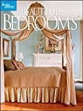 Beautiful Bedrooms (Better Homes and Gardens Home)