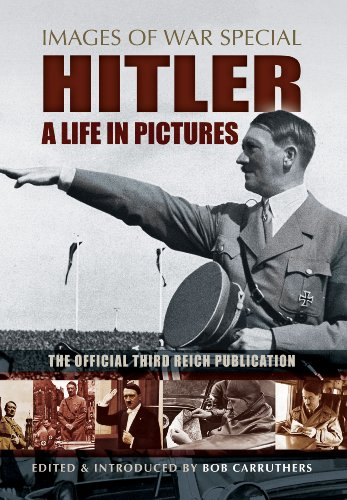 Hitler - A Life In Pictures (Images Of War)