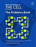 : The Problems Book: for Molecular Biology of the Cell (Sixth Edition)
