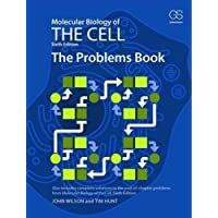 Molecular Biology of the Cell 6th Edition Problem Book