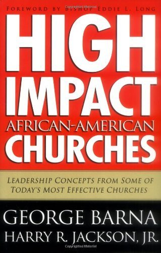 High Impact African-American Churches Rev edition by George Barna, Harry R. Jackson Jr. (2004) Paperback