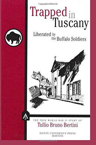Trapped in Tuscany: Liberated by the Buffalo Soldiers