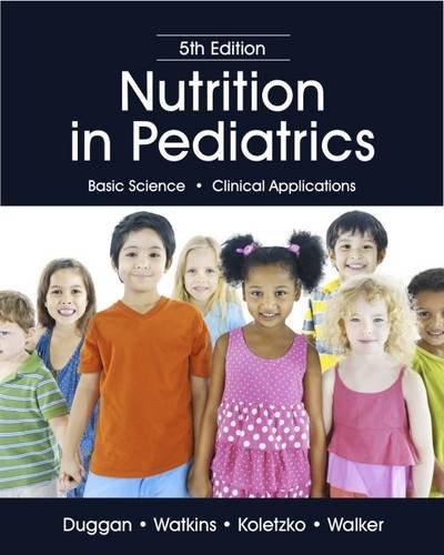 Nutrition in Pediatrics 5e