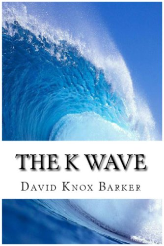 The K Wave; Profiting from the Cyclical Booms and Busts in the Global Economy Pdf
