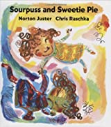 Sourpuss And Sweetie Pie