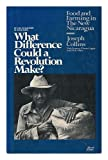 What Difference Could a Revolution Make?, Joseph Collins and Frances M. Lappe, 0935028102