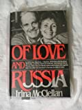 Of Love and Russia, Irina McClellan, 0393026809