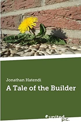 A Tale of The Builder