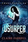 Usurper (Chaos Series Book 4) (English Edition)