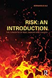 Risk : An Introduction - The Concepts of Risk, Danger and Chance, Ale, Ben J. M. and Ale, Bernardus, 0415490901