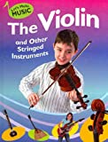 The Violin and Other Stringed Instruments, Rita Storey, 1599202123