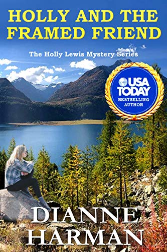 Holly and the Framed Friend: The Holly Lewis Mystery - Series Framed