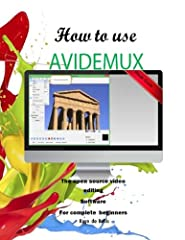 """How to Use Avidemux"" book gives us all the information we need to make great use of Avidemux. It provides a practical tutorial for using all of the Avidemux features to edit our videos, add special effects and subtitles and capture great qua..."