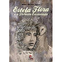 Estela Flora e a Floresta Encantada
