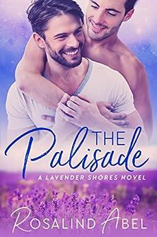 The Palisade (Lavender Shores) by [Abel, Rosalind]