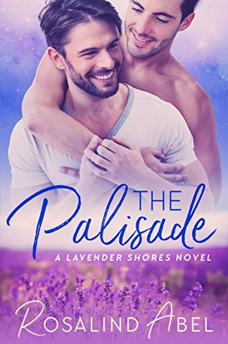 (The Palisade (Lavender Shores Book 1))