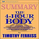 Summary: The 4-Hour Body: An Uncommon Guide to Rapid Fat-Loss, Incredible Sex, and Becoming Superhuman Audiobook by  Readtrepreneur Publishing Narrated by John Shelton