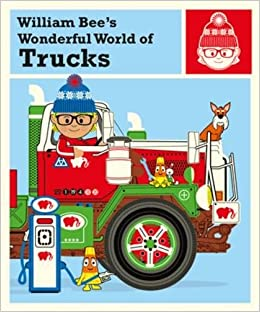 Image result for william bee's wonderful world of trucks