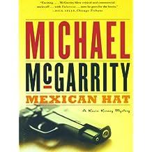 Mexican Hat: A Kevin Kerney Novel (Kevin Kerney Novels) (Kevin Kerney Novels Series Book 2)