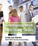 Developing Work and Study Skills, Linda Lee-davis, 1844802256