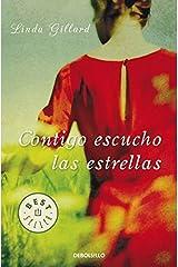 Contigo escucho las estrellas / Star Gazing (Spanish Edition) by Linda Gillard (2011-07-03) Paperback