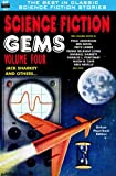 img - for Science Fiction Gems, Volume Four, Jack Sharkey and Others book / textbook / text book